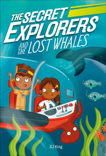 Secret Explorers and the Lost Whales book