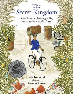 Secret Kingdom: NEK Chand, a Changing India, and a Hidden World of Art book
