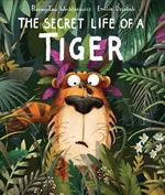 Secret Life of a Tiger book
