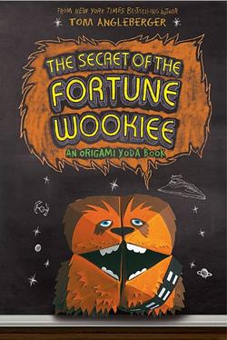 Secret of the Fortune Wookiee (Origami Yoda #3) book