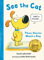 See the Cat: Three Stories about a Dog book