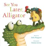 See You Later, Alligator book