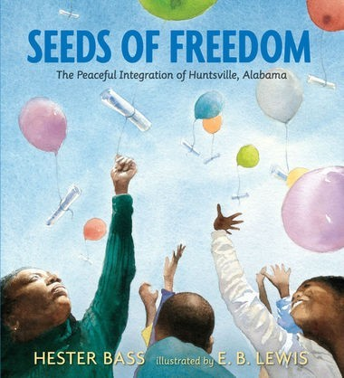 Seeds of Freedom: The Peaceful Integration of Huntsville, Alabama book