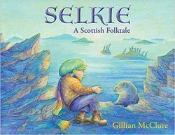 Selkie: A Scottish Folktale book
