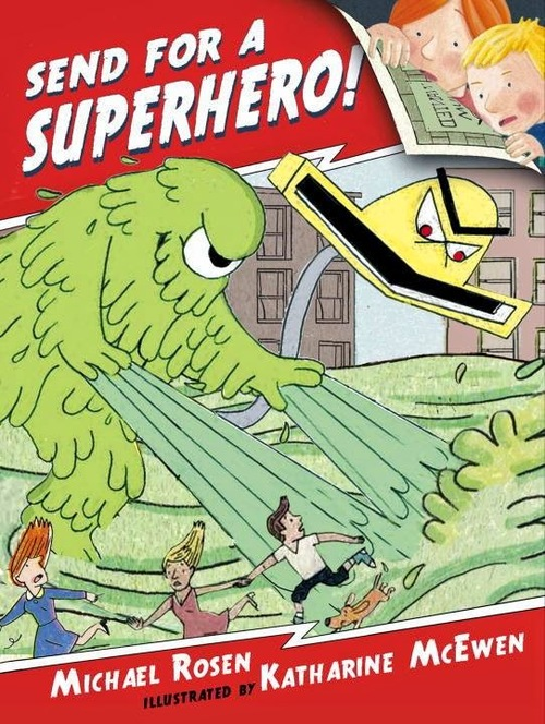 Send for a Superhero! book