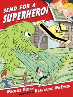 Send for a Superhero! book