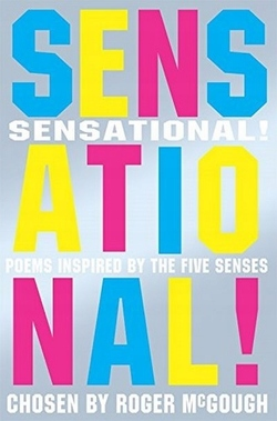 Sensational!: Poems Inspired By the Five Senses book