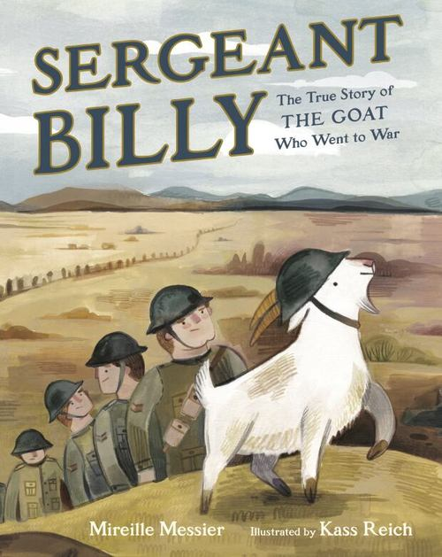 Sergeant Billy: The True Story of the Goat Who Went to War book