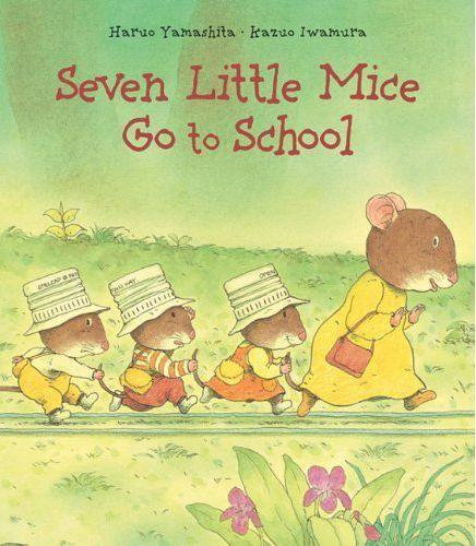 Seven Little Mice Go To School book