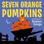Seven Orange Pumpkins Board Book book