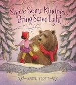 Share Some Kindness, Bring Some Light book