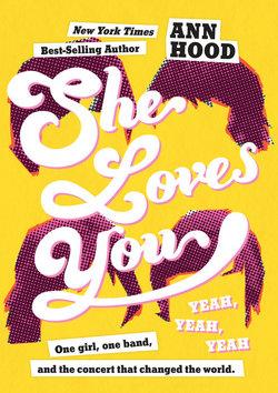 She Loves You (Yeah, Yeah, Yeah) book