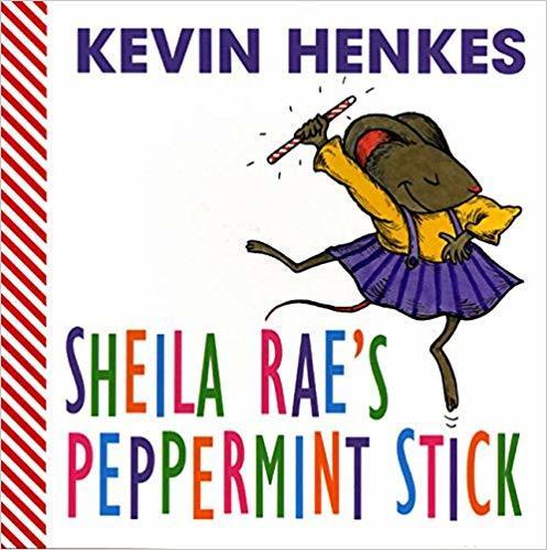 Sheila Rae's Peppermint Stick book