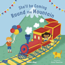 She'll Be Coming 'round the Mountain book