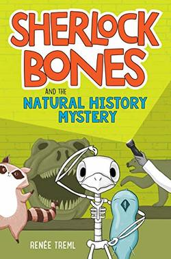 Sherlock Bones and the Natural History Mystery book