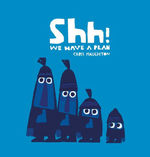 Shh! We Have a Plan book