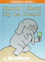 Should I Share My Ice Cream? book