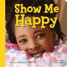 Show Me Happy Book