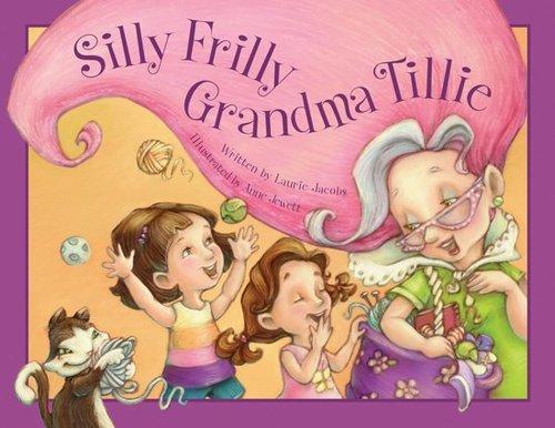 Silly Frilly Grandma Tillie book
