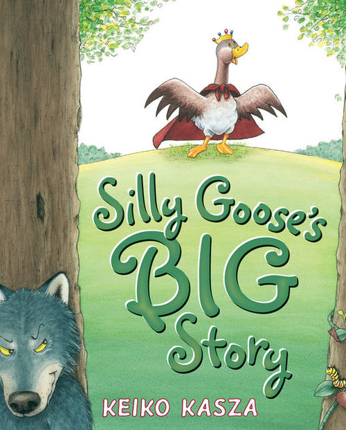 Silly Goose's Big Story book