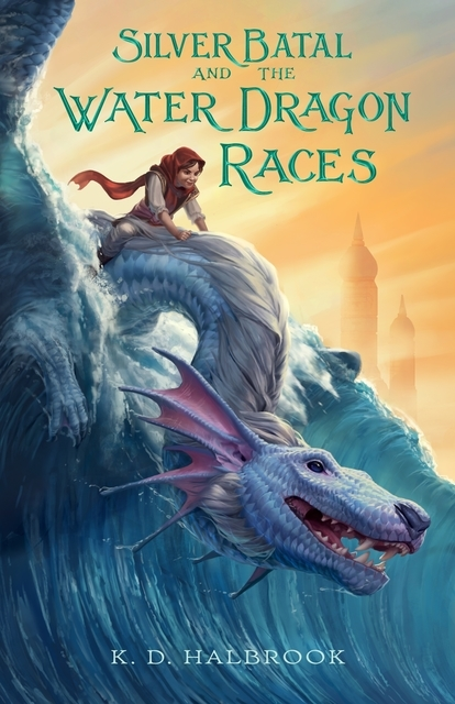 Silver Batal and the Water Dragon Races Book