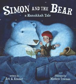 Simon and the Bear: A Hanukkah Tale book