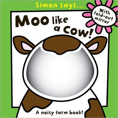 Simon Says Moo Like a Cow Book