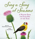 Sing a Song of Seasons: A Nature Poem for Each Day of the Year book