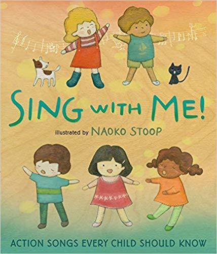 Sing with Me!: Action Songs Every Child Should Know book