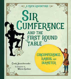 Sir Cumference: And the First Round Table book