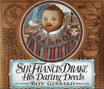 Sir Francis Drake: His Daring Deeds book