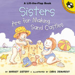 Sisters Are for Making Sand Castles book