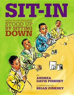 Sit-In: How Four Friends Stood Up by Sitting Down book