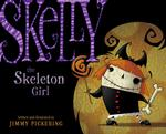Skelly the Skeleton Girl book