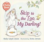 Skip to the Loo, My Darling! book