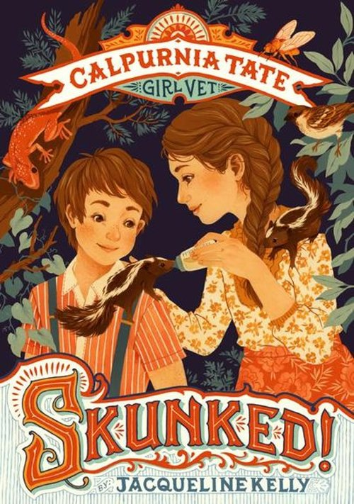 Skunked!: Calpurnia Tate, Girl Vet book