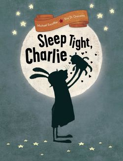 Sleep Tight, Charlie book