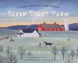 Sleep Tight Farm: A Farm Prepares for Winter book