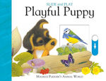 Slide and Play: Playful Puppy book