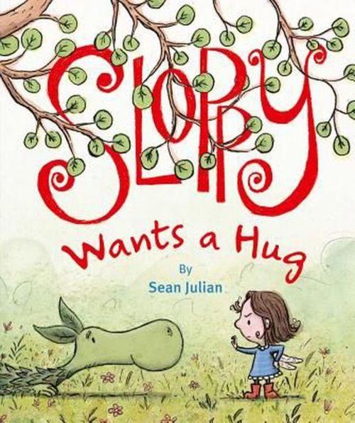 Sloppy Wants a Hug book