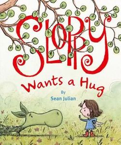Sloppy Wants a Hug book