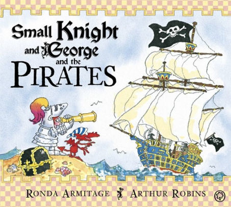 Small Knight and George and the Pirates book