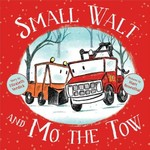 Small Walt and Mo the Tow book