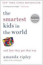 Smartest Kids in the World: And How They Got That Way book