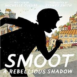 Smoot: A Rebellious Shadow book