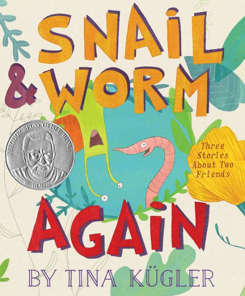 Snail and Worm Again: Three Stories About Two Friends book
