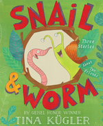Snail and Worm: Three Stories about Two Friends book