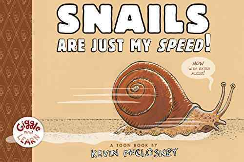 Snails are Just My Speed! book