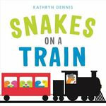 Snakes on a Train book