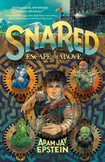 Snared: Escape to the Above book